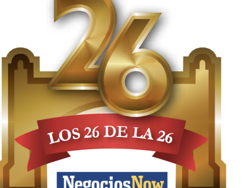 "Negocios Now launches ""Los 26 de la 26"""